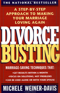 Divorce Busting: A Step-By-Step Method for Making Your Marriage Loving Again